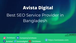 Avista Digital - Best SEO Service Provider in Bangladesh